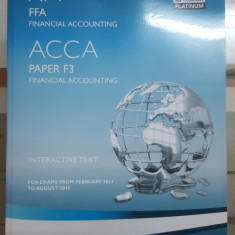 Financial Accounting, Interactive text, ACCA, Paper F3, 2014