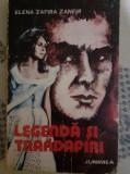 Legenda si Trandafiri - Elena Zafira Zanfir