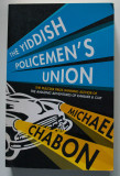 Michael Chabon - The Yiddish Policemen's Union (Sindicatul polițiștilor idiș)