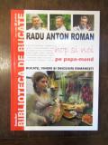 HOP SI NOI PE PAPA MOND - RADU ANTON ROMAN