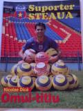 """Revista fotbal - """"Suporter STEAUA"""" (Nr.8/2005)-poster Nicolae Dica"""