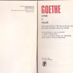 GOETHE - PROZA ( VOLUMELE 5,6,7 )