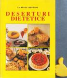 Deserturi dietetice gastrite hiperacide ulcer diabet etc Laurentiu Cernaianu