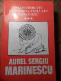 O Contributie La Istoria Exilului Romanesc Vol.3 - Aurel Sergiu Marinescu ,530758