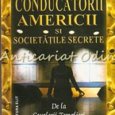 Conducatorii Americii Si Societatile Secrete - Steven Sora
