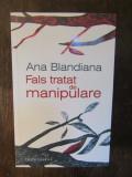 FALS TRATAT DE MANIPULARE -ANA BLANDIANA, Humanitas