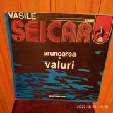 -Y- VASILE SEICARU - ARUNCAREA IN VALURI -  ( CA NOU ! ) DISC  VINIL LP