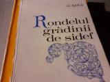 RONDELUL GRADINII DE SIDEF - AL. RAICU, ED EMINESCU 1974, 64 PAG, TIRAJ 350
