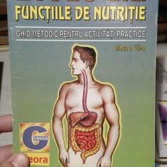 Biologie. Functiile de nutritie. Clasa a VII-a – Gabriela Valeanu