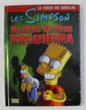 LES SIMPSONS - LA CABANE DES HORREURS - HOODOO VOODOO BROUHAHA , 2010 , CONTINE BENZI DESENATE