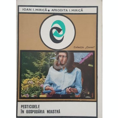 Pesticidele in gospodaria noastra