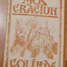Mos Craciun. Colinde Editie ingrijita de Carol Koning Ilustratii Otilia Bors