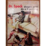 Dr. Spock despre arta de a fi parinte