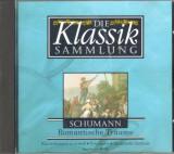 Schumann - Romantische Traume (Klassik 15) CD COMANDA MIN. 100 RON