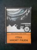RUDOLF MARZANO, GIORGIO CAPUANO - CATIVA MAIGRET ITALIENI (Colectia ENIGMA)