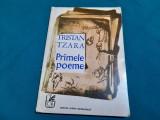 TRISTAN TZARA * PRIMELE POEME / SAȘA PANĂ/ 1971
