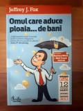 Omul care aduce ploaia ... de bani