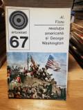 Revolutia americana si George Washington - Alexandru Vianu