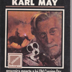 KARL MAY - Groaznica moarte a lui Old Cursing-Dry