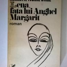 Henriette Yvonne Stahl - Lena, fata lui Anghel Margarit