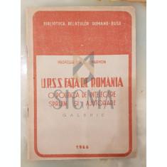 U.R.S.S. fata de Romania - O politica de intelegere sprijin si ajutoare - C. I. Parhon