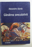 GANDIREA SPECULATIVA - ALEXANDRU SURDU