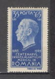 Romania.1944 100 ani Invatamintul Medical  ZR.74, Nestampilat
