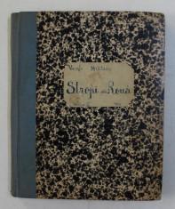 STROPI DE ROUA - VERSURI de VASILE MILITARU , 1940 foto