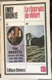 La rascruce de vanturi, de Emily Bronte, editura Univers 1978