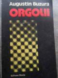 Orgolii - Augustin Buzura ,523860, 1977