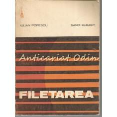 Filetarea - Iulian Popescu, Sandi Eliezer