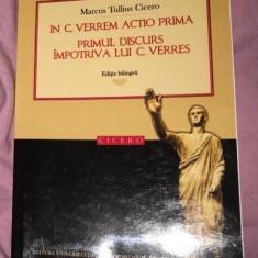 Primul discurs împotriva lui C. Verres ed. bilingva lat-ro/  Cicero
