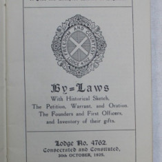 LODGE 4762 FREEDOM AND CONSTITUTED - WITH HISTORICAL SKETCH , THE PETITION , WARRANT , AND ORATION ., PUBLICATIE MASONICA , 1925