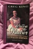 Ducesa de Windsor  : extraordinara viata a lui Wallis Simpson / Greg King
