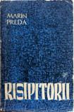 Cumpara ieftin Marin Preda - Risipitorii (editie princeps)