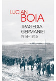 Tragedia Germaniei. 1914-1945, Humanitas