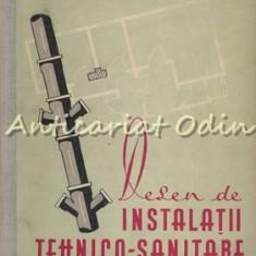Desen De Instalatii Tehnico-Sanitare - Aurel Coliu - Tiraj: 1320 Exemplare