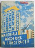 MATERIALE MODERNE IN CONSTRUCTII de AL. NEGOITA , 1960