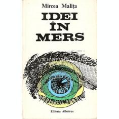 Idei In Mers - Mircea Malita