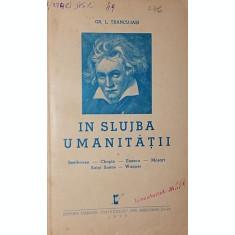 IN SLUJBA UMANITATII - GR. L. TRANCU-IASI