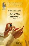 Aroma timpului/Nuria Pradas