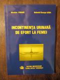 Incontinența urinară de efort la femei - Nicoalae Poiană, Nahedd George Saba