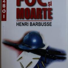 FOC SI MOARTE de HENRI BARBUSSE , 2019