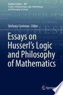 Stefania Centrone: Essays on Husserl's Logic and Philosophy of Mathematics