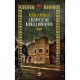 Legendele Sau Basmele Romanilor. Volumul I - Petre Ispirescu