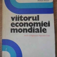 VIITORUL ECONOMIEI MONDIALE - A.P. CARTER, W. LEONTIEF, P. PETRI