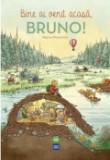 Cumpara ieftin Bine ai venit acasa, Bruno!
