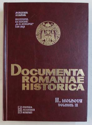DOCUMENTA ROMANIAE HISTORICA - A . MOLDOVA , VOLUMUL IX (1593 - 1598) , volum intocmit de PETRONEL ZAHARIUC si SORIN GRIGORUTA , 2014 foto