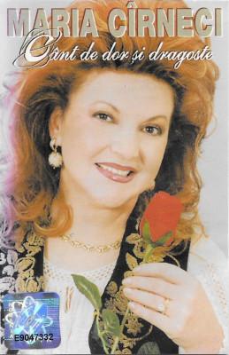 Caseta Maria Cîrneci – Cânt De Dor Și Dragoste, originala foto