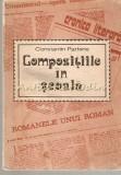 Cumpara ieftin Compozitiile In Scoala. Aspecte Metodice - Constantin Parfene